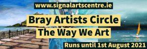 The Way We Art – Bray Artists Circle